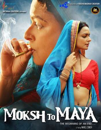 Moksh To Maya 2019 Full Hindi Movie 720p HDRip Download