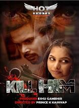 18+ Kill Him HotShots Hindi Short Film Watch Online