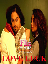 18+ Love Luck Hindi S01E01 Fliz Web Series Watch Online
