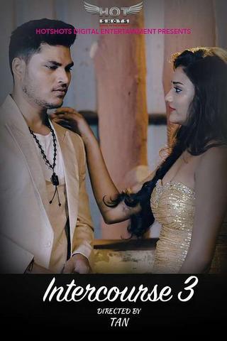 18+ Intercourse 3 2020 HotShots Hindi Hot Web Series 720p HDRip x264 220MB