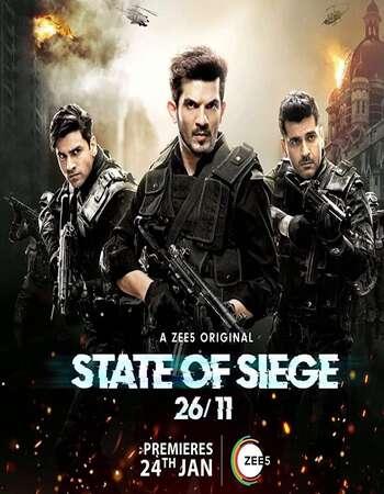 State of Siege 26/11 2020 Hindi Season 01 Complete 720p HDRip x264