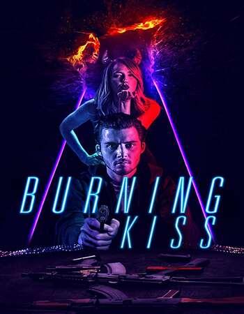Burning Kiss 2018 Hindi Dual Audio WEBRip Full Movie 480p Download
