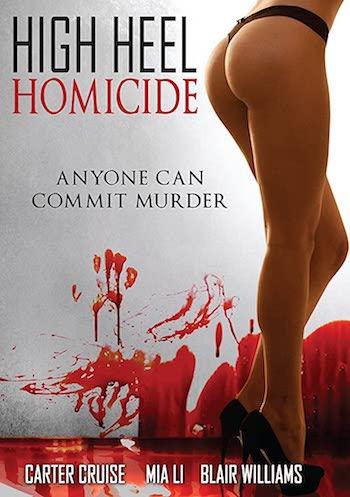 18+ High Heel Homicide 2017 English Full Movie Download