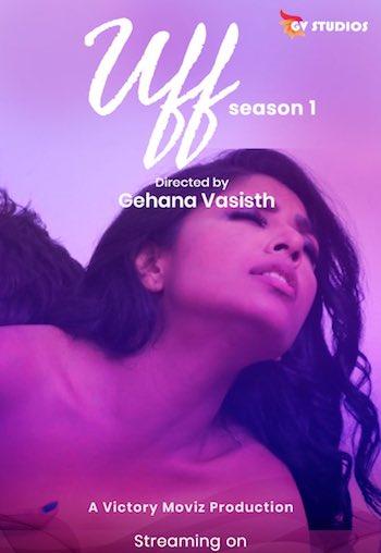 18+ Uff 2020 Gehana Vasisth Hindi Full Movie Download