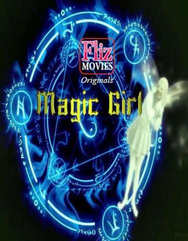 18+ Magic Girl 2020 FlizMovies Hindi S01E01 Web Series 720p HDRip x264 210MB