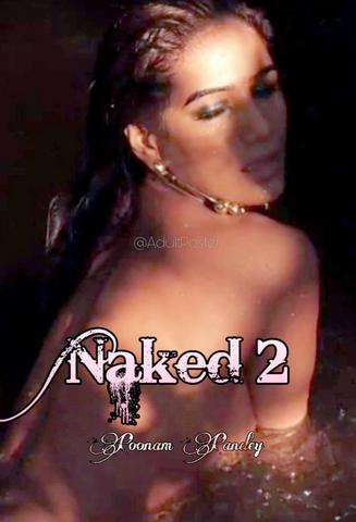 18+ Naked 2 – Poonam Pandey 2020 Hindi Hot Video 720p HDRip x264 160MB