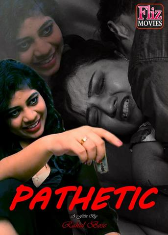 18+ Pathetic 2020 FlizMovies Hindi S01E02 Web Series 720p HDRip x264 230MB