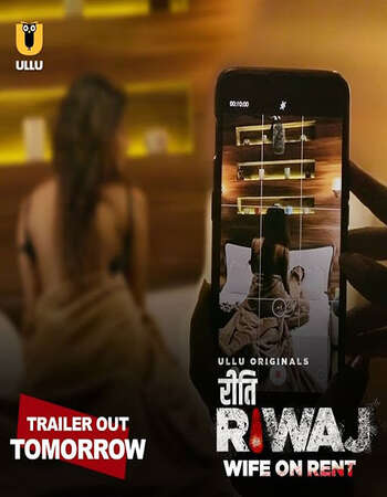 Riti Riwaj (Wife On Rent) 2020 Hindi S02 ULLU WEB Series 720p HDRip x264