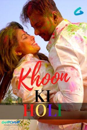 18+ Khoon Ki Holi 2020 GupChup Hindi S01E02 Web Series 720p HDRip x264 150MB