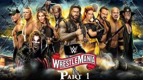WWE WrestleMania 36 4th April 2020 Part 1 720p 750MB PPV WEBRip 480p