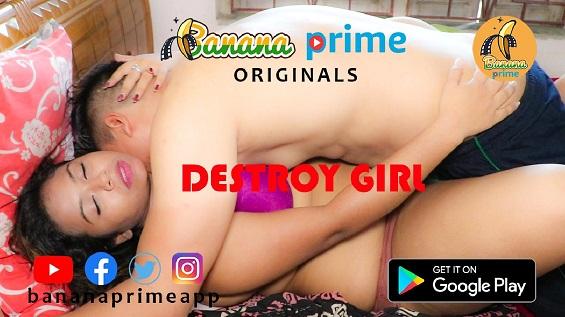 18+ Destroy Girl BananaPrime Bengali Short Film Watch Online