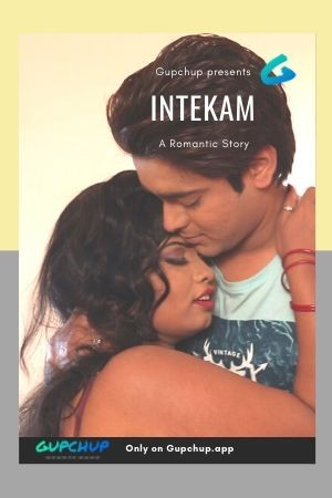 18+ Intekam 2020 GupChup Hindi S01E02 Web Series 720p HDRip x264 140MB