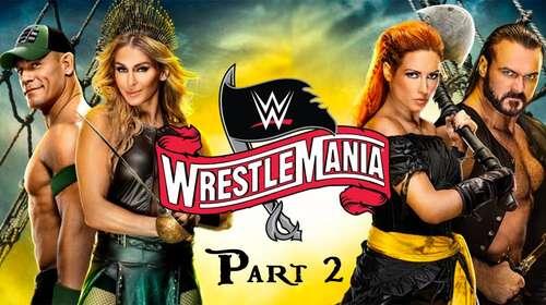 WWE WrestleMania 36 5th April 2020 Part 2 720p 850MB PPV WEBRip 480p