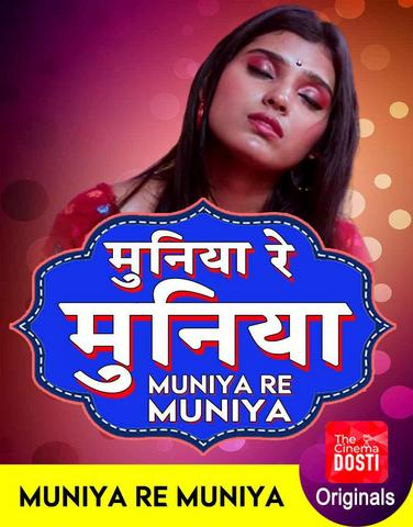18+ Muniya Re Muniya 2020 CinemaDosti Hindi Hot Web Series 720p HDRip x264 230MB