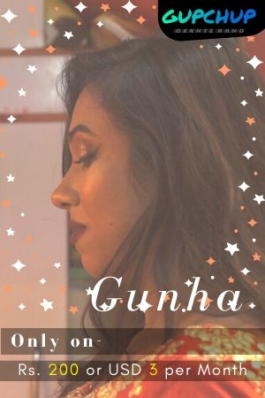 18+ Gunha 2020 GupChup Hindi S01E01 Web Series 720p HDRip x264 130MB