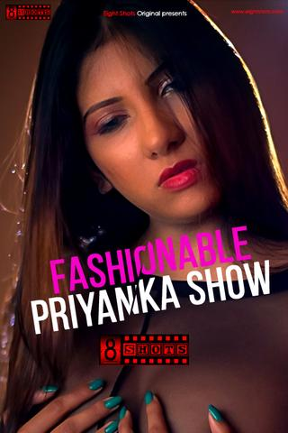 18+ Fashinable Priyanka Show 2020 EightShots Hindi Hot Web Series 720p HDRip x264 100MB