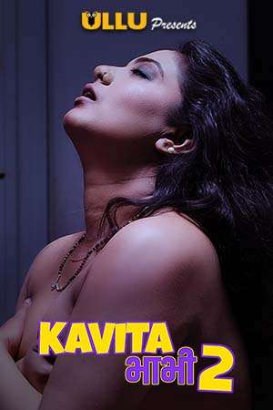 18+ Kavita Bhabhi 2 (Part 1) 2020 Ullu Hindi S01 Web Series 720p HDRip x264 350MB