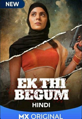 18+ Ek Thi Begum 2020 MxPlayer Hindi S01 Web Series 480p HDRip x264 1GB