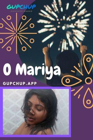 18+ O Mariya 2020 GupChup Hindi S01E02 Web Series 720p HDRip x264 100MB