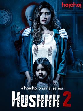 Hushhh 2 22020 Hoichoi Hindi S02 Web Series 480p HDRip x264 350MB
