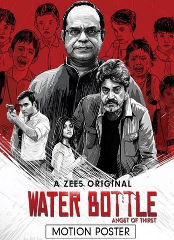 Water Bottle 2019 Zee5 Hindi S01 Dual Audio 480p HDRip x264 750MB