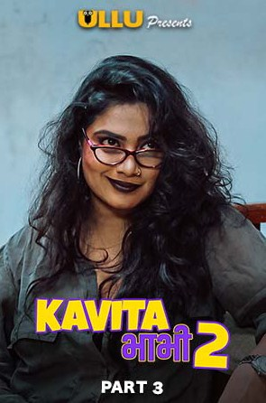 18+ Kavita Bhabhi 2 (Part 3) 2020 Ullu Hindi S03E04-05 Web Series 720p HDRip x264 250MB