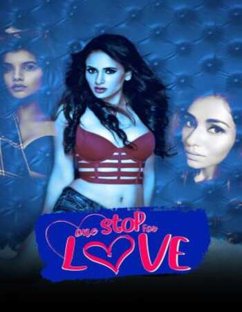 One Stop For Love 2020 Full Hindi Movie 720p HDRip Download