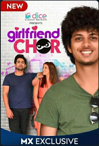 Girlfriend Chor 2020 MxPlayer Hindi S01 Web Series 480p HDRip x264 350MB