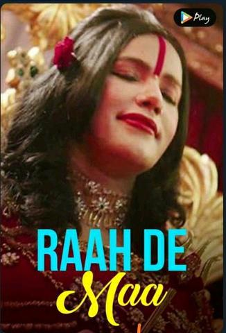 Raah De Maa 2020 MxPlayer Hindi S01 Web Series 480p HDRip x264 300MB