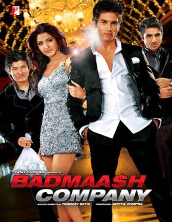 Badmaash Company 2010 Full Hindi Movie BRRip Free Download