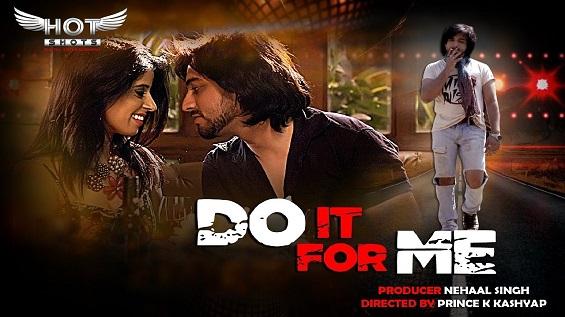 18+ Do It For Me HotShots Hindi Short Film Watch Online