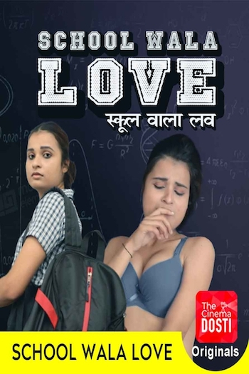School Wala Love 2020 Hindi Full Movie Download