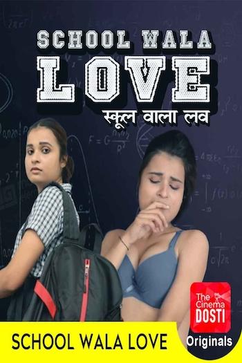 18+ School Wala Love 2020 Hindi Full Movie Download