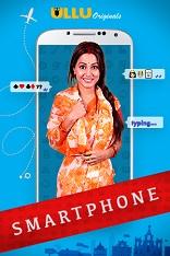 18+ Smartphone Ullu Hindi Short Film Watch Online