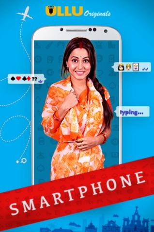 18+ Smartphone 2020 Ullu Hindi Hot Web Series 720p HDRip x264 150MB