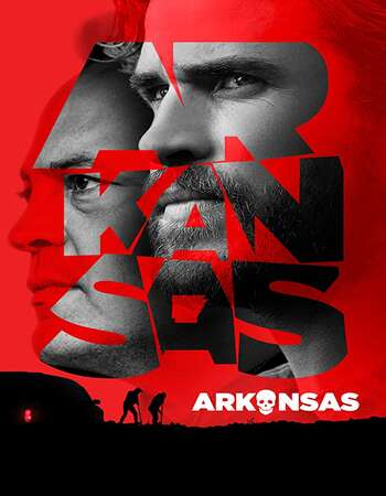 Arkansas 2020 English 720p BRRip 1GB ESubs