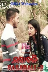 18+ Rasabali Odia S02E02 Fliz Web Series Watch Online