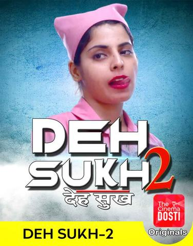 18+ Deh Sukh 2 2020 CinemaDosti Hindi Hot Web Series 720p HDRip x264 170MB