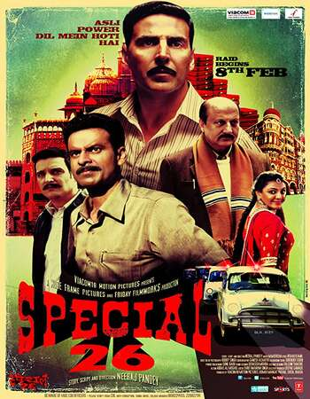 Special 26 2013 Full Hindi Movie BRRip Free Download