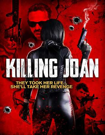 Killing Joan (2018) Dual Audio {Hin-Eng} Movie Download | 480p (350MB) | 720p (950MB)
