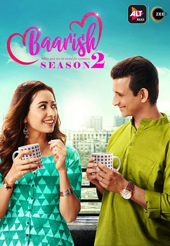 Baarish 2020 AltBalaji Hindi S02 Web Series 480p HDRip x264 750MB
