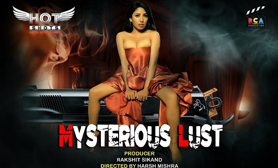 18+ Mysterious Lust Hotshots Short Film Watch Online