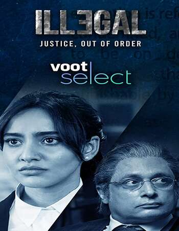 Illegal Justice Out of Order 2020 Hindi Season 01 Complete 720p HDRip x264
