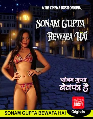 18+ Sonam Gupta Bewafa Hai 2020 CinemaDosti Hindi Hot Web Series 720p HDRip x264 230MB