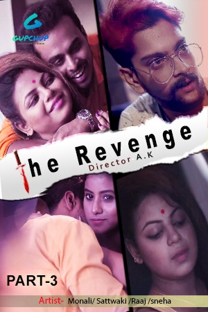 The Revenge 2020 GupChup Hindi S01E02 Web Series 720p HDRip x264 220MB