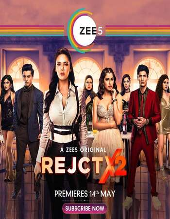 RejctX 2020 Hindi Season 02 Complete 720p HDRip x264