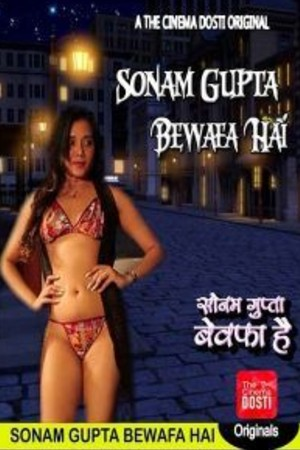 18+ Sonam Gupta Bewafa Hai 2020 Hindi Full Movie Download