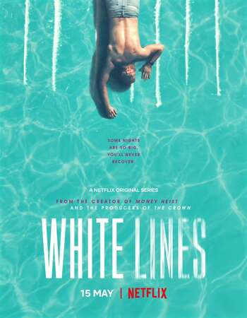 White Lines Hindi Dual Audio Web-DL Full Netflix Season 01 Download