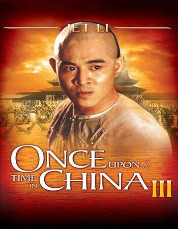 Once Upon a Time in China III 1993 Hindi Dual Audio BRRip Full Movie 720p Download