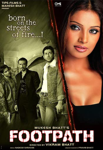Footpath 2003 Hindi Movie Download